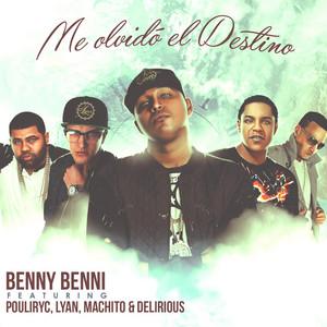 Me Olvidó El Destino (feat. Pouliryc, Lyan, Machito & Delirious)