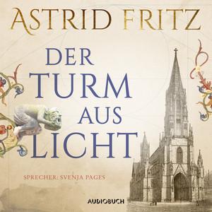 Der Turm aus Licht (Gekürzt) Audiobook