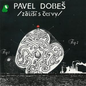 Pavel Dobeš - Zátiší S Červy