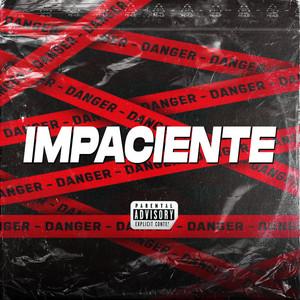 Impaciente (Remix)