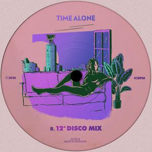 "Time Alone (12"" Disco Mix)"
