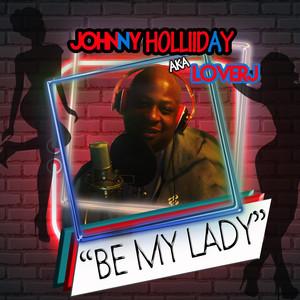 Johnny Holliday AKA Lover J