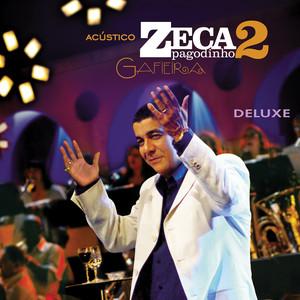 Acústico Zeca Pagodinho II - Gafieira (Ao Vivo / Deluxe) album