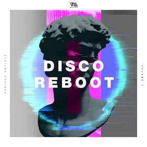Disco Reboot, Vol. 1