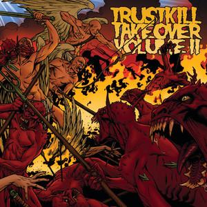 Trustkill Takeover Vol.II album
