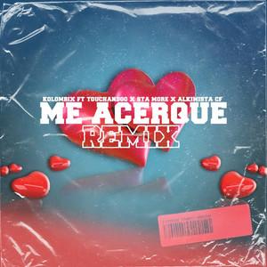 Me acerque (Remix)