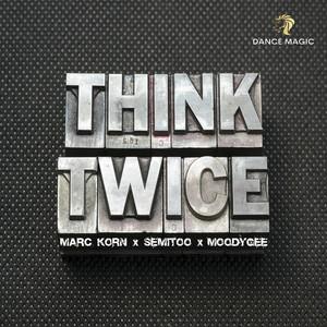 Think Twice (Radio Edit)