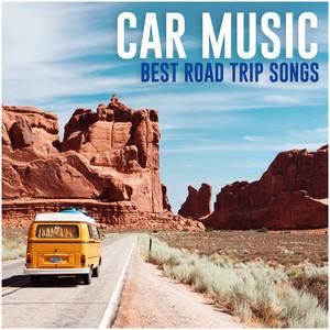 Car music - Best Road trip songs