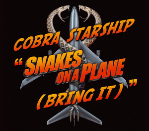 Snakes On A Plane [Bring It] (1-track DMD)
