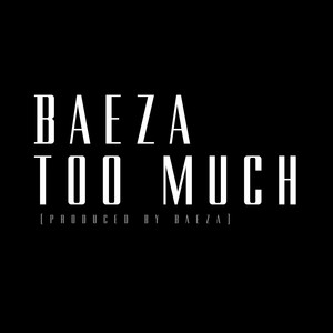 Too Much - Single