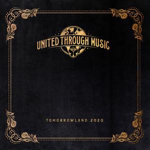 Tomorrowland 2020 - United Through Music (Streaming Mix)