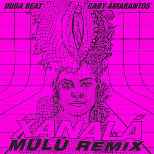 Xanalá (Mulú Remix)