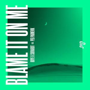 Blame It On Me (feat. Peg Parnevik)