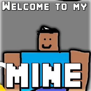 Welcome to My Mine - Mcap Steve