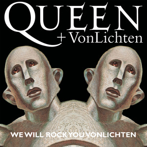 We Will Rock You VonLichten