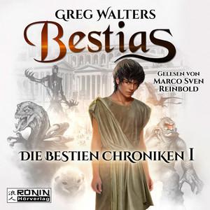 Bestias - Die Bestien Chroniken, Band 1 (Ungekürzt) Audiobook