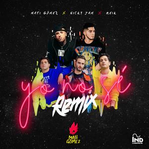 Yo No Sé (Remix)