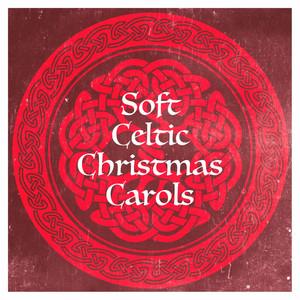 Soft Celtic Christmas Carols album