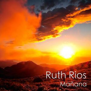 Mañana - Ruth Rios