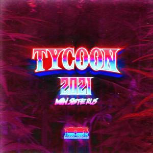 Tycoon 2021 (Min Siste Rus)