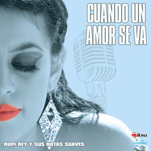 Cuando un Amor Se Va album