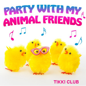 Party With My Animal Friends album