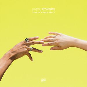 Lovers + Strangers (Jordan Magro Remix)