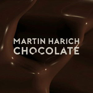 Chocolate by Martin Harich
