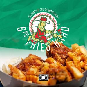6pc Fried Hard album