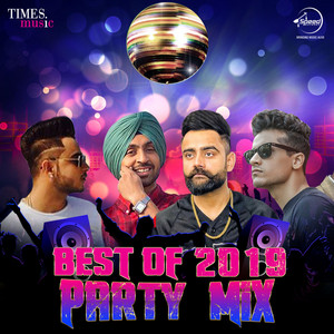 Best of 2019 - Party Mix