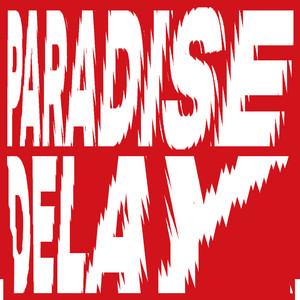 Paradise Delay by Marteria, DJ Koze