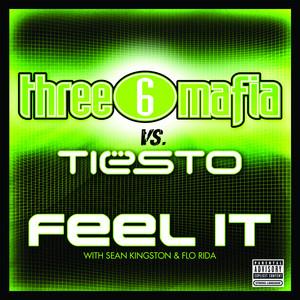 Three 6 Mafia ft. Tiesto – Feel It (Studio Acapella)