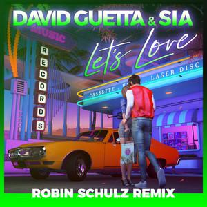 Let's Love (Robin Schulz Remix)
