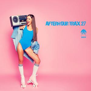 Afterhour Trax 27