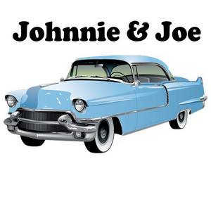 Johnnie & Joe
