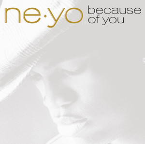 Neyo - Because of you