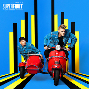 Future Friends - Part One - Superfruit