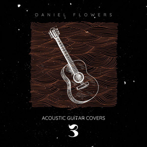 Sunshine of Your Love (Arr. for Guitar) by Daniel Flowers