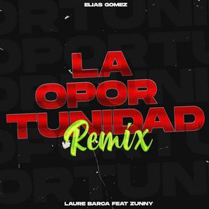 La Oportunidad Remix