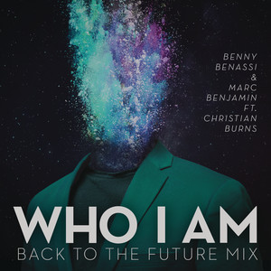 Who I Am (feat. Christian Burns) [Back To The Future Mix]