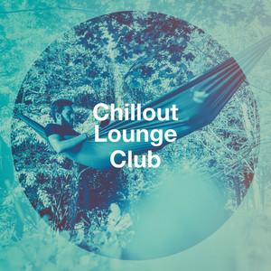 Chillout Lounge Club album