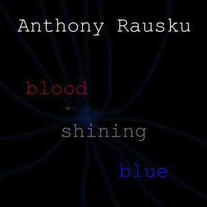 Blood Is Shining Blue
