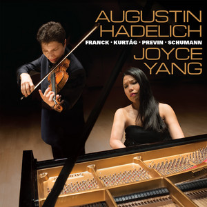 Violin Sonata in A Major, FWV 8: I. Allegretto ben moderato by César Franck, Augustin Hadelich, Joyce Yang