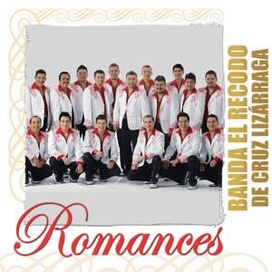 Romances - Banda El Recodo