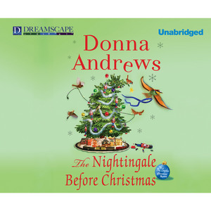 The Nightingale Before Christmas - A Meg Langslow Mystery, Book 18 (Unabridged)