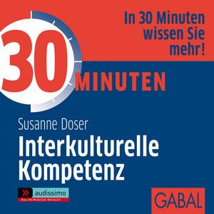 30 Minuten Interkulturelle Kompetenz Audiobook
