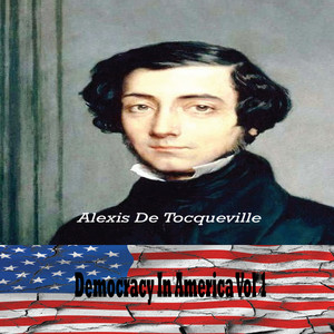 Democracy in America Vol. I By Alexis de Tocqueville (YonaBooks) Audiobook