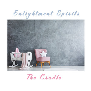 Enlightment Spirits - The Cradle