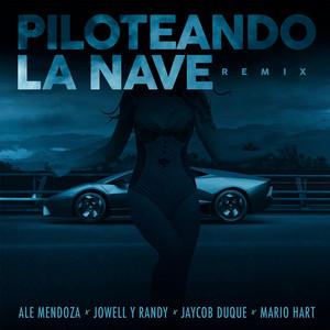 Piloteando la Nave Remix (feat. Jaycob Duque)