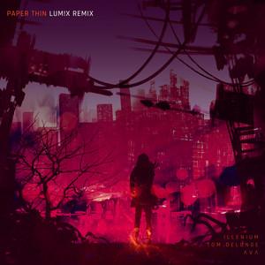 Paper Thin (LUM!X Remix)